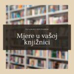 Mjere u Vašoj knjižnici