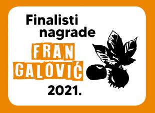 """Glasovanje za Nagradu """"Fran Galović"""" 2021."""
